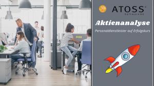 """Bürogebäude mit Mitarbeitern und Überschrift """"Atoss Software AG - Aktienanalyse - Personaldienstleister auf Erfolgskurs"""""""