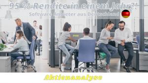 """Überschrift """"95 Rendite in einem Jahr - Software Unternehmen aus Deutschland, Aktienanalyse"""" Im Hintergrund ist ein Büro mit Mitarbeitern, die zusammenarbeiten."""