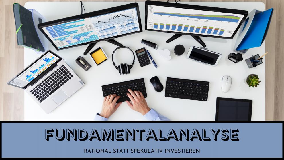 Fundamentalanalyse: die richtige Weise Aktien zu analysieren!