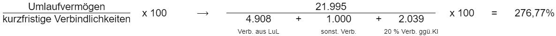 ((Umlaufvermögen) / kurzfristige Verbindlichkeiten) * 100